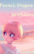 Pareri Despre profiluri by BiancaBieBia