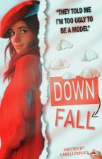 downfall by cabellodrugs