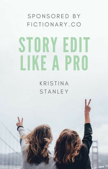 Story Edit Like A Pro