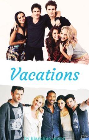 Vacations by klaroline-4ever