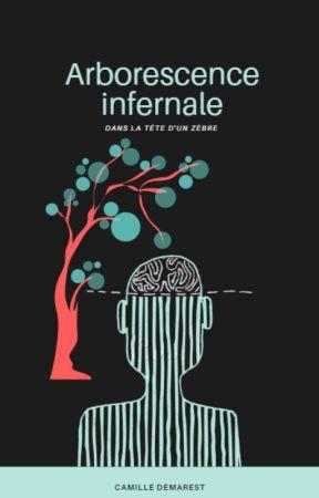Arborescence infernale by CamilleDmarest