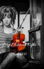 My Musical Fight (lindsey Stirling fan fiction) by RockerXD