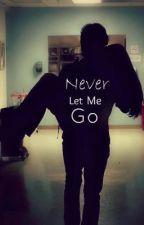 ღNever Let Me Goღ (On Hold) by hannah-hunt