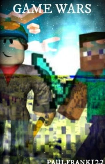 Game Wars- A Minecraft Story (Threequel to Virus)
