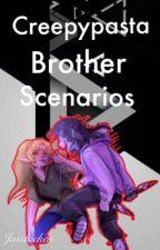 Creepypasta Brother Scenarios by Jaschicken