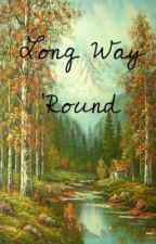 Long Way 'Round by theramblinrose