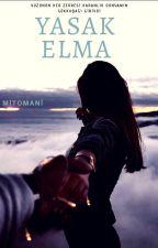 YASAK ELMA by Mitomani