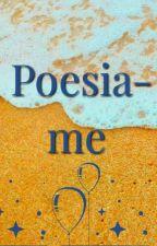 Poesia-me by MaysaMP