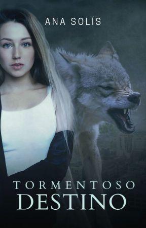 TORMENTOSO DESTINO © by AnaBiebs74