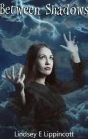 Between Shadows (Shadows Saga bk2) by Linna1029