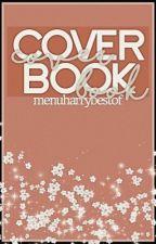 COVER BOOK - (*ૂ❛ัᴗ❛ั*ૂ) by menuharrybestof