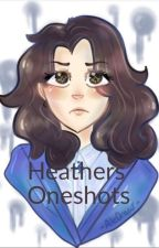 Heathers Oneshots (Requests Open!) by AuthorGabe
