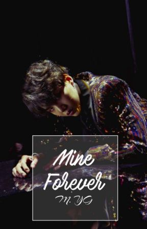 Mine Forever || Yandere!Yoongi x Reader [COMPLETED] by JungshookiEsha