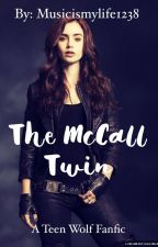 The McCall Twin  by Musicismylife1238