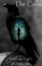 The Crow (Avegers FanFic) by I_am_a_Jedi