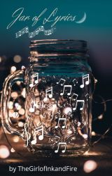 Jar of Lyrics by TheGirlofInkandFire