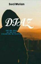 DIAZ by SuciWulan03