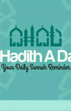 A HADITH A DAY - THE LOSS OF TRUSTWORTHINESS AND THE DAY OF