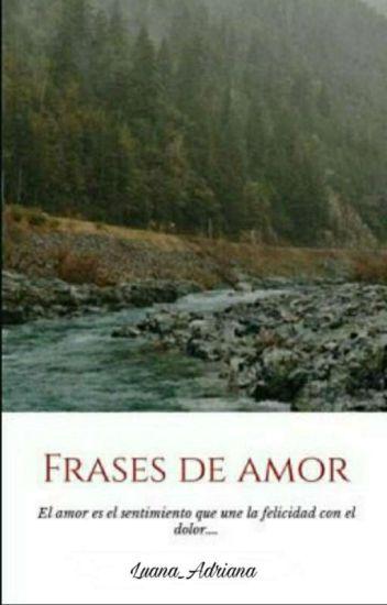 Frases De Amor Tumblr Adriana Tahis Wattpad