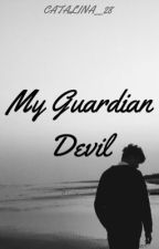 Ο φύλακας διάβολος μου by Catalina__28