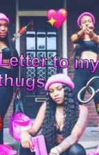 Letter To My Thugs by shay--m