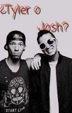 ¿Tyler o Josh?  •Terminada• by AbrilOliba