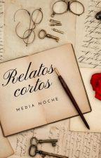 Relatos cortos by MediaNoche92