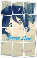 feared love by ms_ReAn