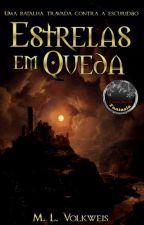 Estrelas em Queda by ManoelaVolkweis