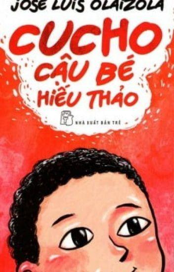 Đọc Truyện Cucho Cậu bé hiếu thảo - Truyen4U.Net