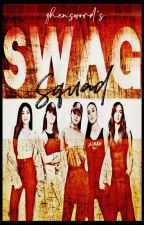 SWAG SQUAD ♕ by zhensword
