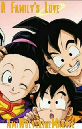 A Family Love (Goku's Family X Child Reader One Shot Collection) by AmiWolverineMarvel