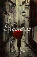 Raindrops by CHISENPAI