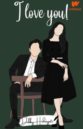 I Love You, Pak! [SUDAH TERBIT] by DebbyHidayati
