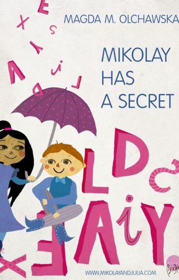 "Mikolay Has a Secret (""Mikolay & Julia Adventures"")"
