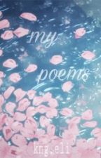 my poems by kngeli