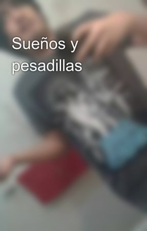 Sueños y pesadillas by RayMoy