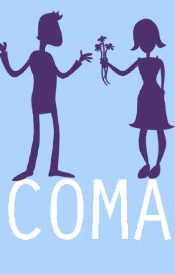 Coma (Slowly Editing)