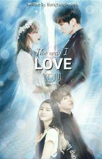 The Way I Love You || Jeon Jungkook & Kim Dahyun by Weonbangtanpheonix