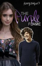 The Purple Flame (Harry Styles FanFiction) by KennyUnique01