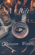 Rift Between Worlds... by SaffiKitten
