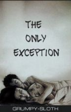 Sizzy Fanfiction- The only exception. by grumpy-sloth