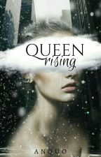 Queen: Rising by -anquo-