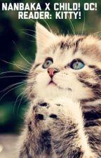 Nanbaka!: Child! Upa x child! OCish! Reader: {{Kitty!}} by Im-Lost-send-help