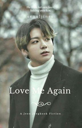 Love Me Again || Jeon Jungkook  by seouljinet