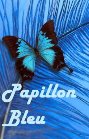 Papillon Bleu {FanFiction BTS} by AliceJoonie