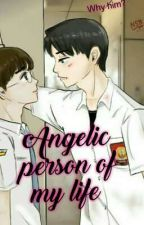 Angelic Person of My Life | Jinhwi Ff | by Xxhyunixx