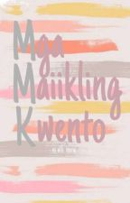Mga Maiikling Kwento by alli_hera