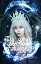 Black Wings Book 1&2 by diamondroselife