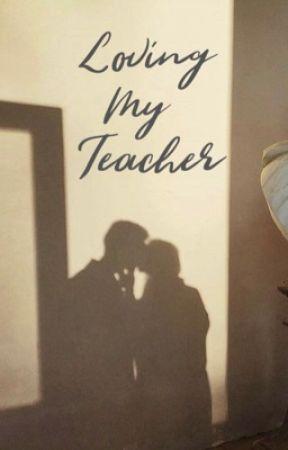 Loving my teacher  by sunflowergal69